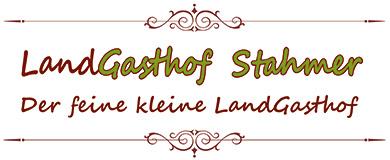 LandGasthof Stahmer – Der feine kleine LandGasthof